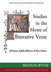 Studies in the Metre of Alliterative Verse PDF