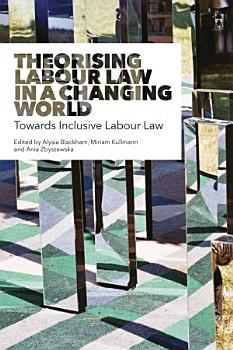 Theorising Labour Law in a Changing World PDF
