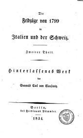 Die Feldzüge von 1799 in Italien und der Schweiz: Band 2