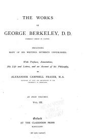 The Works of George Berkeley: Miscellaneous works. Index, v. 1-3