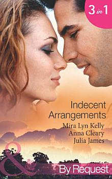 Indecent Arrangements  Tabloid Affair  Secretly Pregnant   One Night at a Wedding  Book 2    Do Not Disturb  P S  I m Pregnant   Book 4    Forbidden or For Bedding   Mills   Boon By Request  PDF