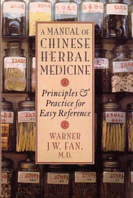Manual of Chinese Herbal Medicine