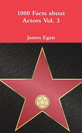 1000 Facts about Actors Vol  3 PDF