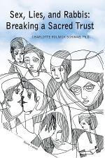Sex, Lies, and Rabbis: Breaking a Sacred Trust