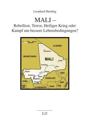 Mali   Rebellion  Terror  Heiliger Krieg oder Kampf um bessere Lebensbedingungen  PDF