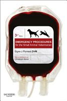 Emergency Procedures for the Small Animal Veterinarian E Book PDF