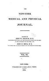 The New York Medical and Physical Journal: Volume 3