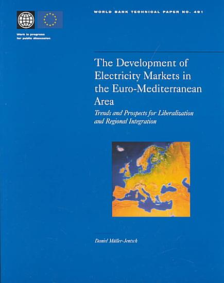 The Development of Electricity Markets in the Euro Mediterranean Area PDF