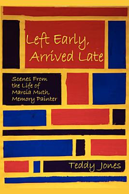 Left Early  Arrived Late PDF
