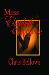 Miss Elizabeth's Captive: The Application of the Stockholm Syndrome