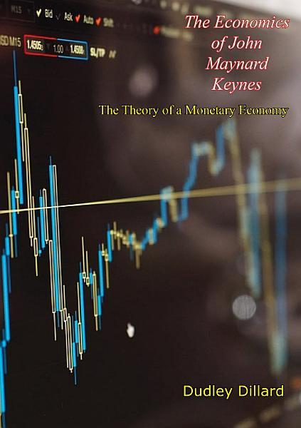 Download The Economics of John Maynard Keynes Book