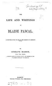 The Life and Writings of Blaise Pascal