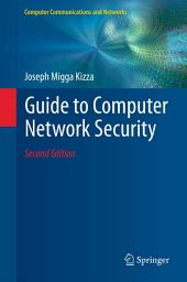 Guide to Computer Network Security: Edition 2