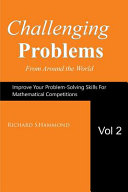 Challenging Problems from Around the World Vol  2