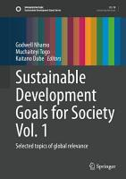 Sustainable Development Goals for Society Vol  1 PDF