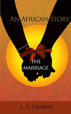 An African Story  The Marriage