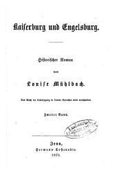 Kaiserburg und Engelsburg: Historischer Roman von Louise Mühlbach, Band 2