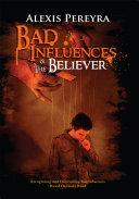 Bad Influences & the Believer