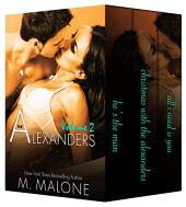 The Alexanders Volume 2: Contemporary Romance Bundle (Romantic Suspense, New Adult, Multicultural Romance)