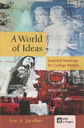 A World of Ideas: Essential Readings for College Writers, Edition 9