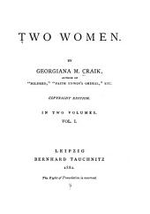Two Women: Volume 1