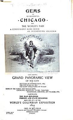 Gems of Wonderful Chicago and the World s Fair PDF