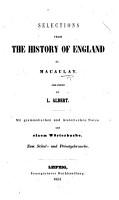 Selections from the History of England by Macaulay  Arranged by L  Albert  Mit grammatischen und historischen Noten und einem W  rterbuche PDF