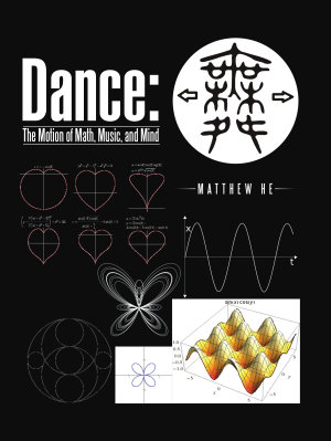Dance  The Motion of Math  Music  and Mind PDF