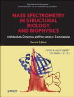 Mass Spectrometry in Structural Biology and Biophysics PDF