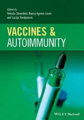 Vaccines and Autoimmunity