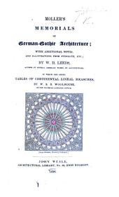 Moller's Memorials of German-Gothic Architecture; with additional notes and illustrations from Stieglitz ... by W. H. Leeds; ... to which are added tables of continental lineal measures by W. S. B. Woolhouse