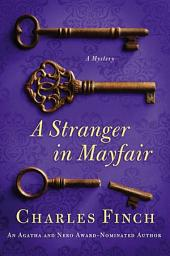 A Stranger in Mayfair: A Mystery