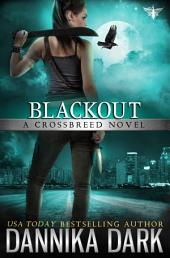 Blackout (Crossbreed Series: Book 5)
