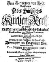 Julii Bernhards von Rohr vollständiges Ober-Sächsisches Kirchen-Recht, etc. MS. notes