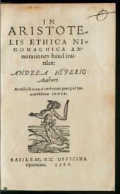 In Aristotelis Ethica annotationes