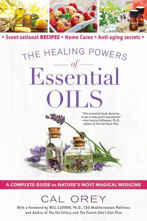 The Healing Powers of Essential Oils PDF
