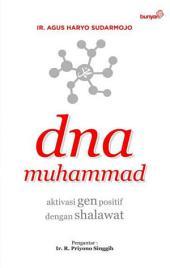 DNA Muhammad: Aktivasi Gen Positif dengan Shalawat