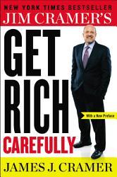 Jim Cramer S Get Rich Carefully Book PDF