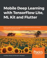 Mobile Deep Learning with TensorFlow Lite  ML Kit and Flutter PDF