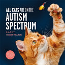 All Cats Are on the Autism Spectrum PDF