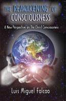 The Reawakening of Consciousness PDF