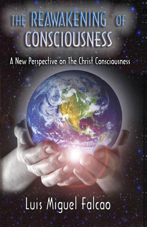 The Reawakening of Consciousness