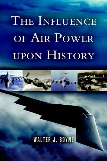 The Influence of Air Power Upon History PDF