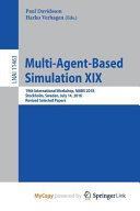 Multi agent based Simulation XIX