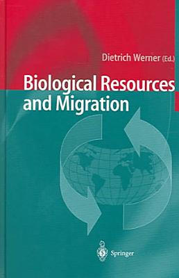 Biological Resources and Migration