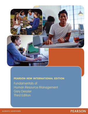 Fundamentals of Human Resource Management  Pearson New International Edition