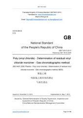 GB/T 4615-2013: Translated English of Chinese Standard. (GBT 4615-2013, GB/T4615-2013, GBT4615-2013): Poly (vinyl chloride) - Determination of residual vinyl chloride monomer - Gas-chromatographic method.