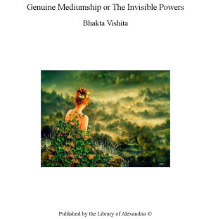 Genuine Mediumship or The Invisible Powers