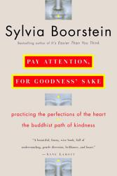 Pay Attention For Goodness Sake Book PDF
