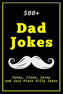 500+ Dad Jokes